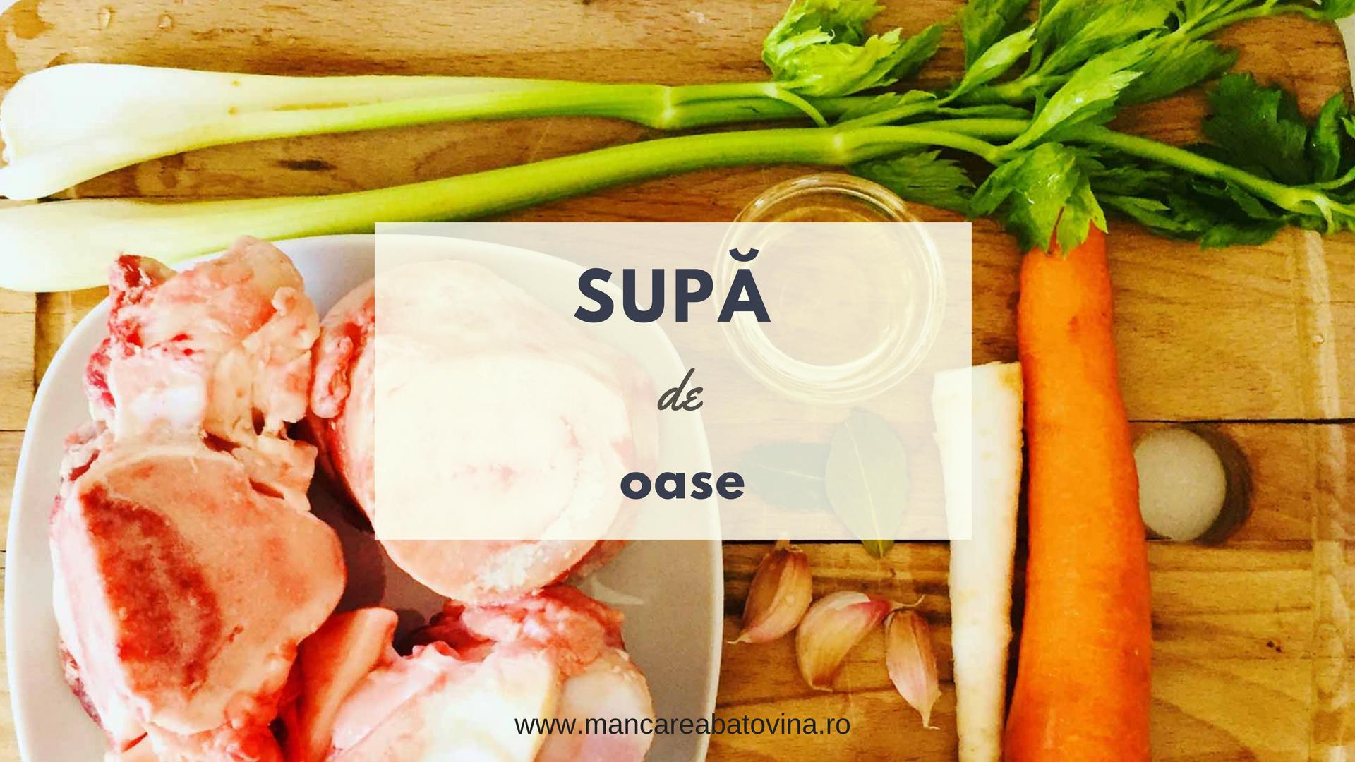 Supa de oase: numeroasele beneficii și rețeta