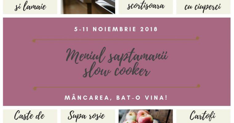 Meniul săptămânii 5-11 noiembrie – slow cooker